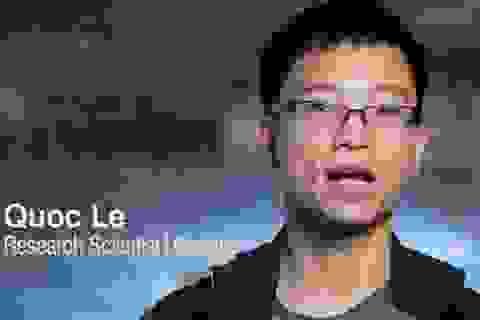 """Tiến sĩ gốc Việt tại Google giúp cho trí tuệ nhân tạo """"tự tiến hóa"""""""