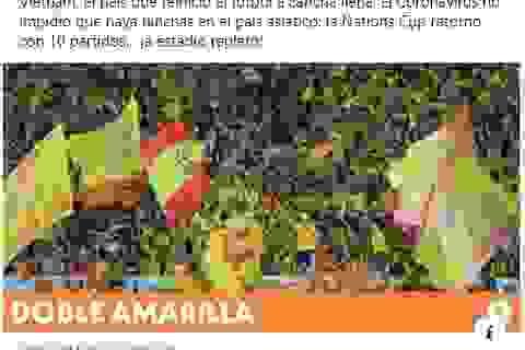Truyền thông quốc tế thán phục người hâm mộ bóng đá Việt Nam