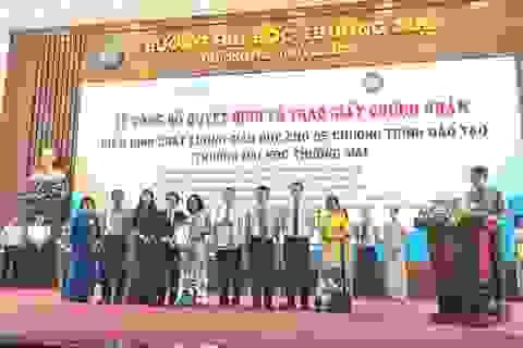 5 chương trình đào tạo của trường ĐH Thương Mại đạt kiểm định chất lượng