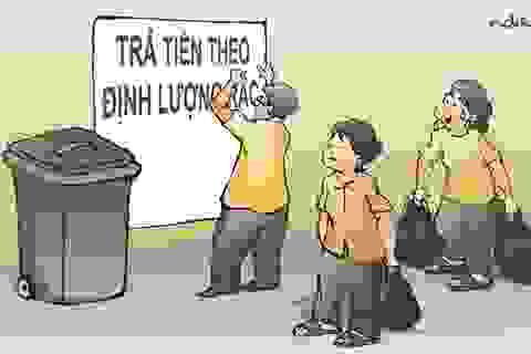 Người nghèo trả tiền xử lý rác cho người giàu là bất công xã hội!