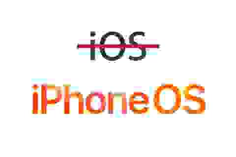 iPhone sẽ đổi tên thành Apple Phone, iOS thành iPhone OS?