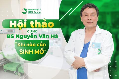 Hội thảo thai sản tại Bệnh viện Thu Cúc - Cơ hội nhận gói đẻ miễn phí