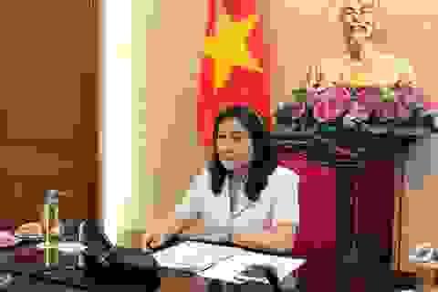 Thứ trưởng Nguyễn Thị Hà: Tăng cường hợp tác quốc tế, vượt qua Covid-19