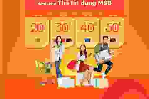 Hoàn tiền tới 50% các ngày trong tuần với thẻ quốc tế MSB