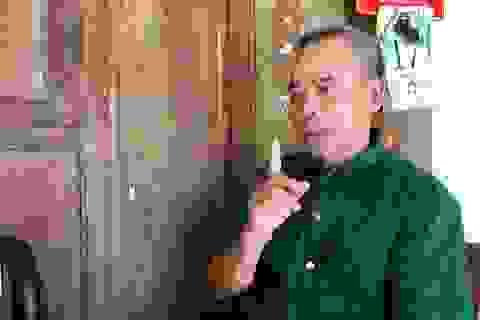 Gặp người cựu binh bị quân địch treo thưởng 500 Bạt để lấy mạng
