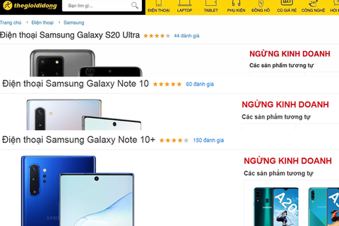 TGDĐ ngừng kinh doanh Samsung Galaxy Note 10, Note 10+, S20 Ultra