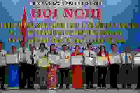 Phú Yên: Hơn 1.000 sáng kiến của công nhân lao động điển hình