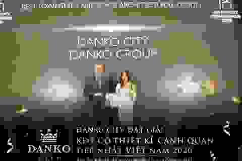Danko City bất ngờ giành giải thưởng KĐT có thiết kế cảnh quan đẹp nhất Việt Nam