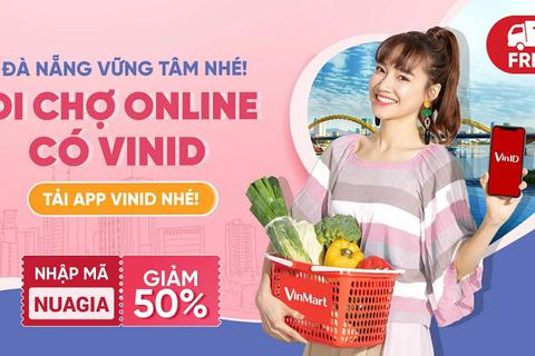 """VinID """"đi siêu thị hộ"""", giúp người dân Đà Nẵng an tâm mua sắm tại gia trong mùa dịch"""