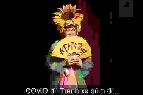 """Sân khấu kịch Sài Gòn """"thấp thỏm"""" theo mùa dịch Covid-19"""