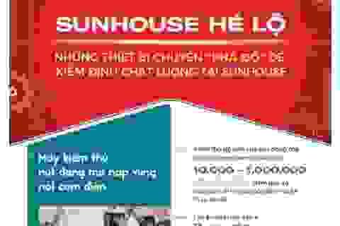 """Mục sở thị những chiếc """"máy phá đồ"""" đắt giá trên dây chuyền kiểm tra chất lượng sản phẩm Sunhouse"""