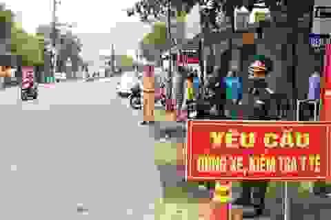 Quảng Nam yêu cầu kiểm soát nghiêm tại chốt phòng, chống dịch Covid-19