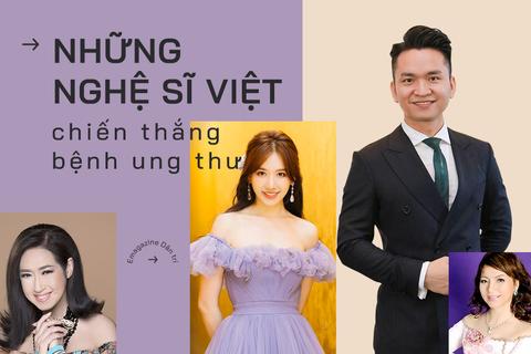 Những nghệ sĩ Việt chiến thắng kẻ thù ung thư
