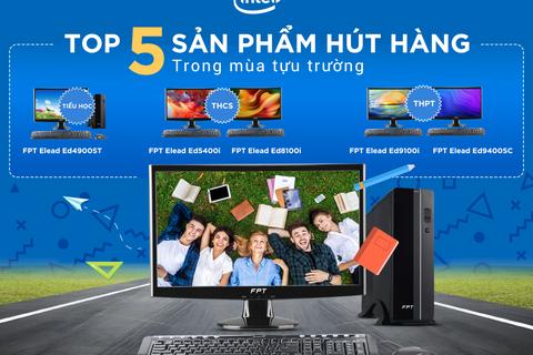 Top 5 máy tính FPT Elead chip Intel hút hàng trong mùa tựu trường
