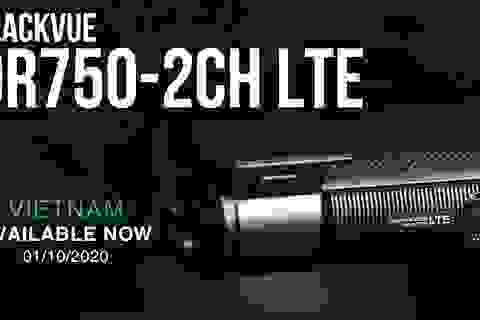 Camera hành trình Blackvue DR750-2CH LTE bom tấn trình làng, cấu hình cực khủng