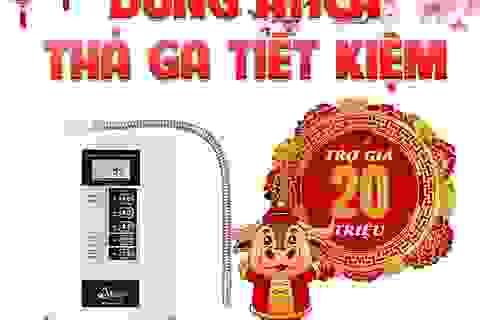 Hướng dẫn chọn mua máy lọc nước ion kiềm Tết Tân Sửu