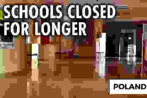 Ba Lan: Bộ trưởng Giáo dục hy vọng trường học mở lại vào giữa tháng 1