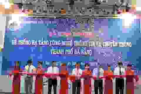 Đà Nẵng khai trương hệ thống hạ tầng Công nghệ thông tin - Truyền thông