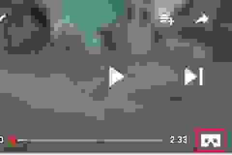Mẹo xem video VR hoặc video Youtube 360 độ trên điện thoại