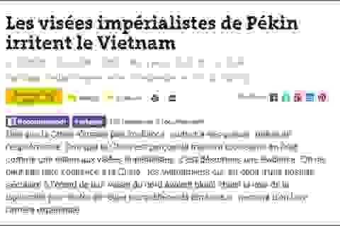 """Báo chí Pháp: """"Những mưu đồ đế quốc của Bắc Kinh khiến Việt Nam nổi giận"""""""