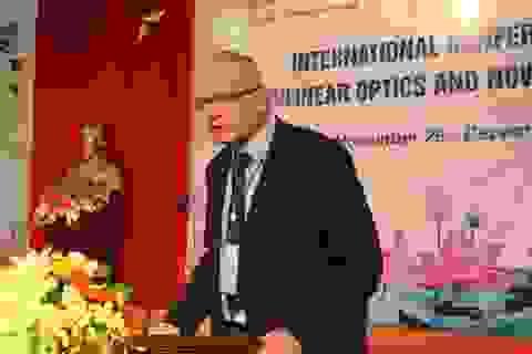 """Hội nghị quốc tế """"Quang học phi tuyến và Vật liệu mới"""""""