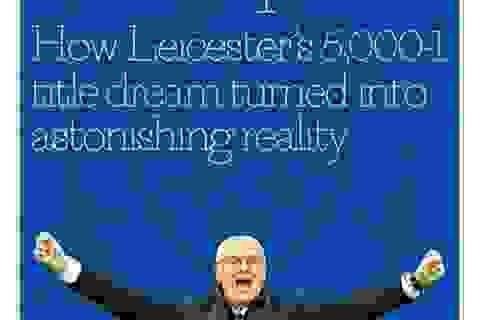 Báo chí thế giới chấn động vì chức vô địch của Leicester City