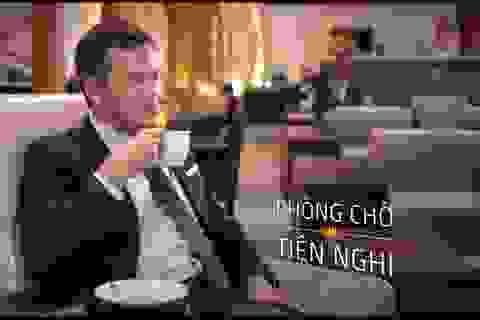 Khách hạng Thương gia được Vietnam Airlines phục vụ như thế nào?