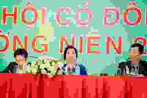 """Mẹ Cường """"đô la"""" tiếp tục tại vị ghế HĐQT, TGĐ Quốc Cường Gia Lai"""