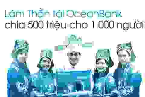 Thần tài 500 triệu tìm kiếm 1.000 người để chia tiền