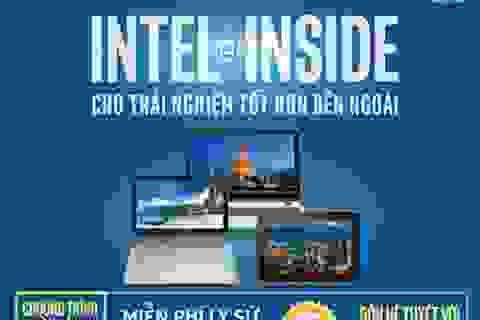 """Trải nghiệm sản phẩm công nghệ tuyệt đỉnh với """"Đón hè tuyệt vời cùng Intel"""""""
