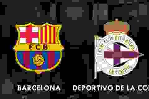 Barcelona - Deportivo: Tìm lại cảm giác chiến thắng