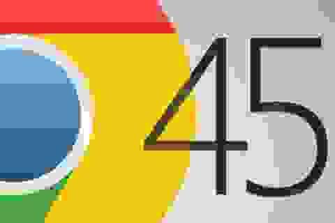 Chrome 45 trình làng - Tối ưu RAM tốt hơn, hoạt động mượt mà hơn