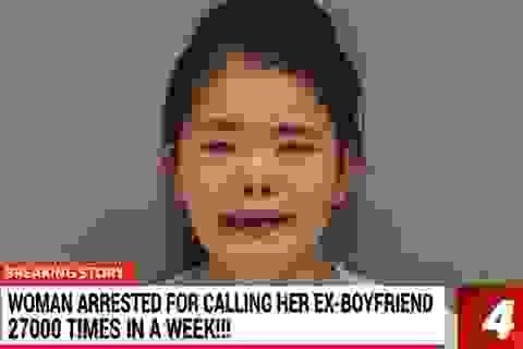 """Cô gái bị bắt vì """"khủng bố"""" hơn 2700 cuộc gọi tới bạn trai cũ trong 1 tuần"""