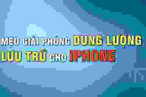 """Thủ thuật giải phóng dung lượng lưu trữ trên iPhone """"siêu tốc"""""""