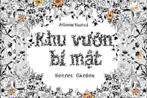 """""""Hiện tượng"""" sách Coloring Book """"Khu vườn bí mật"""" đến với độc giả Việt Nam"""
