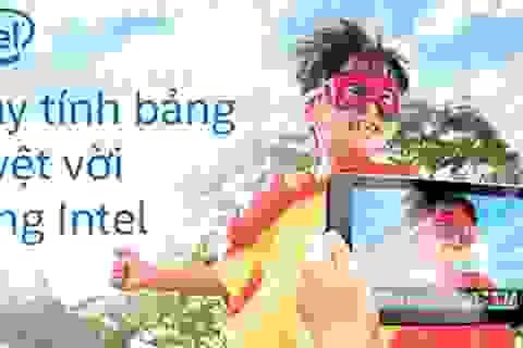 Khởi động chương trình máy tính bảng tuyệt vời cùng Intel đầu tiên tại Hà Nội