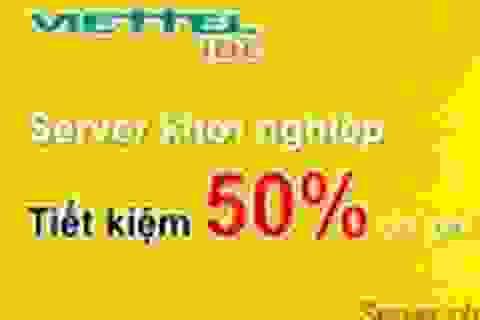 Tiết kiệm 50% chi phí máy chủ với Viettel IDC