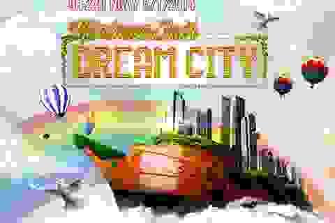 Nô nức đón năm mới với thành phố giấc mơ - Dream City
