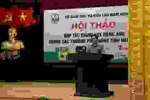 """Nam Định quyết """"hội nhập"""" để nâng cao chất lượng dạy tiếng Anh"""