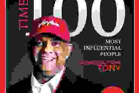 CEO hãng bay Air Asia lọt Top 100 người ảnh hưởng nhất thế giới của TIME