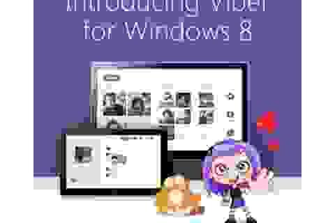 Viber ra mắt phiên bản ứng dụng dành cho Windows 8 và Windows RT