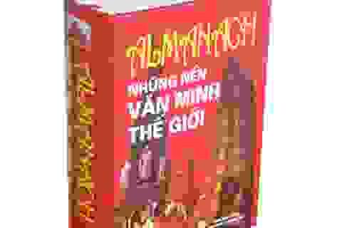 """Tái bản bộ sách """"Almanach những nền văn minh Thế giới"""""""