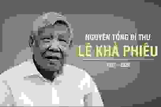 Cuộc đời và sự nghiệp của nguyên Tổng Bí thư Lê Khả Phiêu