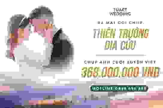 Thiên trường địa cửu - Choáng ngợp trước bộ ảnh cưới xuyên Việt trị giá lên tới 368 triệu đồng