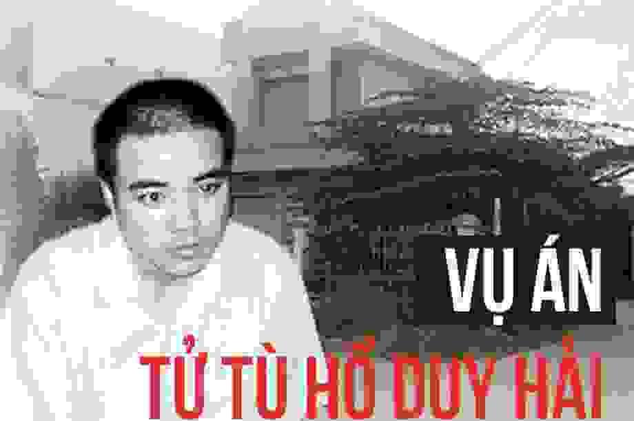 """Hành trình 12 năm """"khúc khuỷu"""" vụ án tử tù Hồ Duy Hải"""