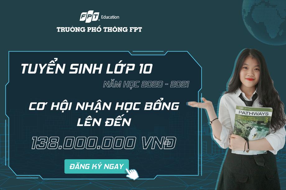 Trường THPT FPT Đà Nẵng tuyển sinh 600 chỉ tiêu năm học 2020-2021
